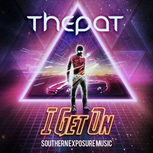 ThePat - I Get On