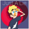 Just A Lie (feat. Lil Fizz Official)