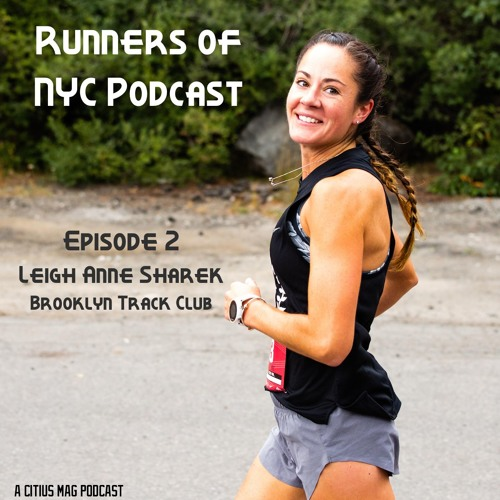 Episode 2 - Leigh Anne Sharek of Brooklyn Track Club