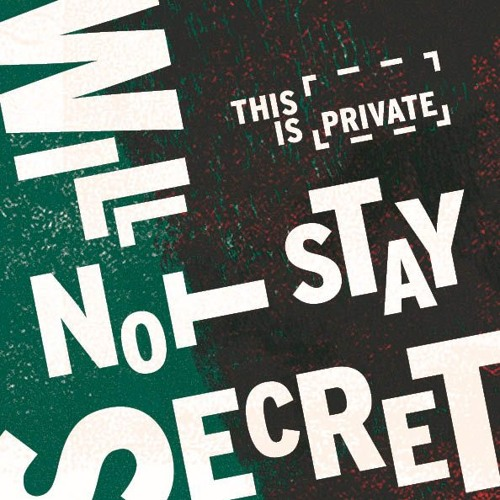 This Is Private: Our Stories Will Not Stay Secret