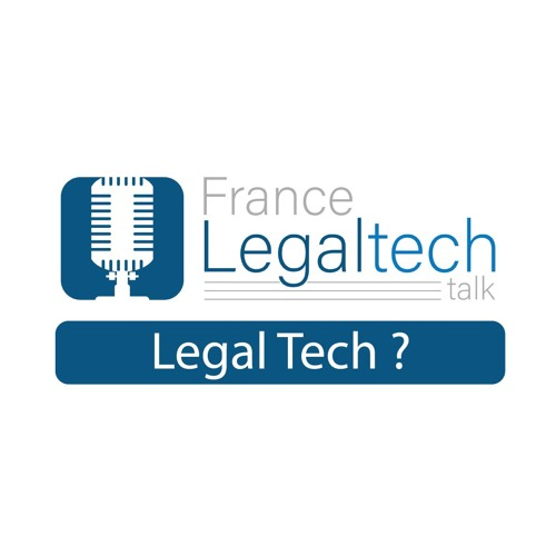 EP1 : La Legal Tech C'est Quoi ?