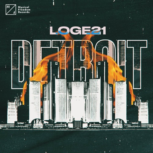 Loge21 - Detroit [Musical Freedom]