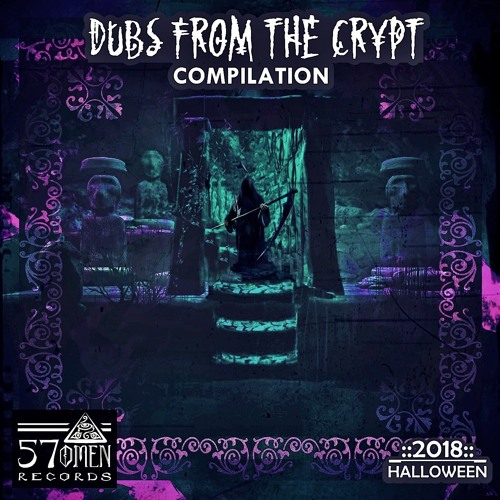 DUBS FROM THE CRYPT 2018 [EP]