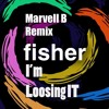 Fisher - Losing it (Marvell B Remix) Promo Cut