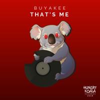 Buyakee - That's Me (Original Mix)