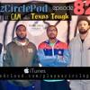 Episode 82: Cam Lee aka Texas Tough