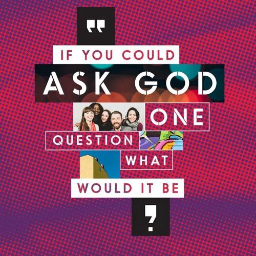 #AskGod