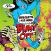 David Guetta & Kaz James - Blast Off (OctizSG Ft. AnggaraSofyan_) - (Demo Cut)