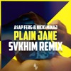 A Ap Ferg Ft Nicki Minaj Plain Jane Svkhim Remix Mp3