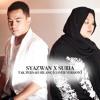 Tak Pernah Hilang - Syazwan X Suria (cover version)