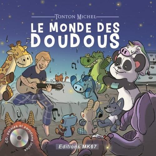 Le monde des doudous (Extraits du Livre CD)