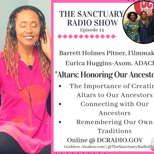 Episode 14: Altars: Honoring Our Ancestors