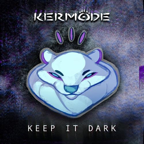 Kermode - Keep It Dark ʕ•ᴥ•ʔ
