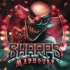 SHARPS - Madhouse EP Promo Mix [FIREPOWER'S LOCK & LOAD SERIES 79]