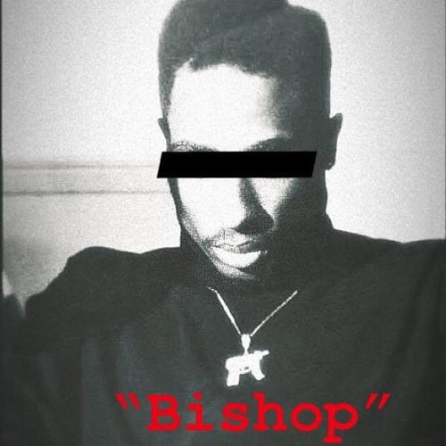 """""""Bishop"""" (prod. Skeptics)"""
