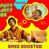 Putt Jatt Da [Bass Boosted] Diljit Dosanjh Ikka (mitrndibass.com
