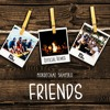 Mordechai Shapiro - Friends (DJ LAYKAY Official Remix)
