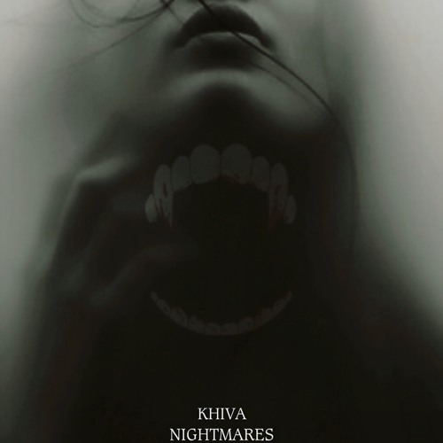 Khiva - Nightmares (free)