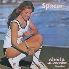 Sheila & B Devotion-Spacer (Mannix Crystal Disko Edit)FREE DOWNLOAD