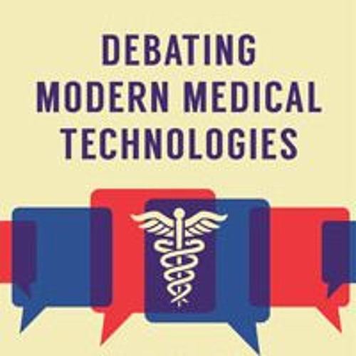 New Medical Technologies and the Battle over Evidence