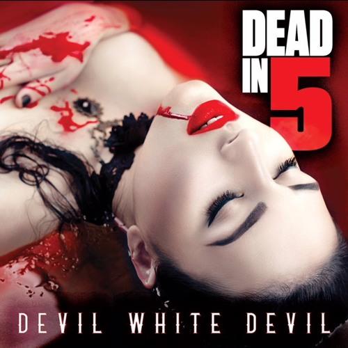 Devil White Devil by Dead in 5