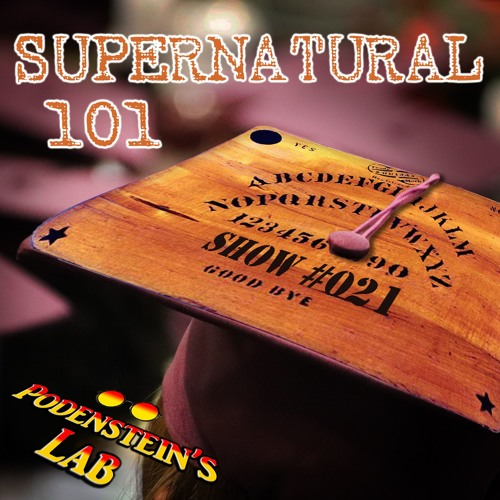 Show #021:  Supernatural 101- Hitting the Books on Hunting the Spooks