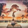 Gryffin and Illenium FT. Daya- Feel Good (Remix)