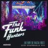 The Funk Hunters 2018 SHAMBHALA MIX