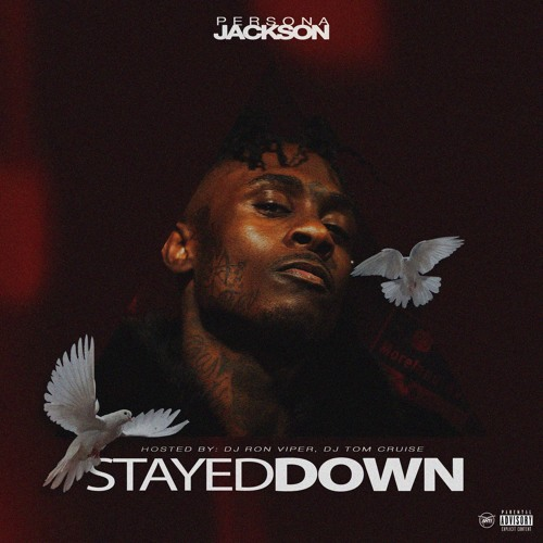 Stayed Down by Persona Jackson   Free Listening on SoundCloud