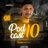 = = PODCAST 010 DJ GB DO SALGUEIRO ( DJ GB DO SALGUEIRO ) EDIÇÃO BAILE DO B13