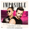 Download Impossible - Luis Fonsi ft Ozuna ( Dj Nuka Extended mix )Free Download Mp3