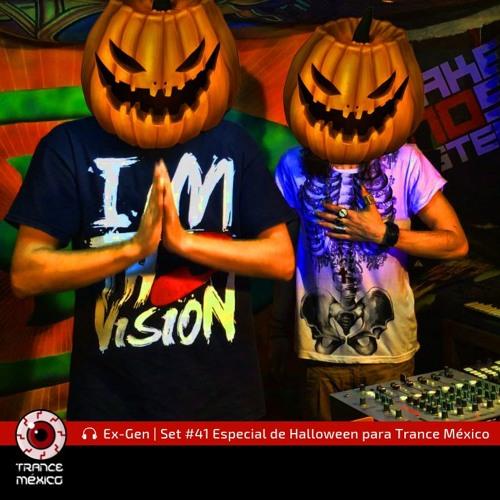 Ex-Gen / Set #41 Especial de Halloween para Trance México