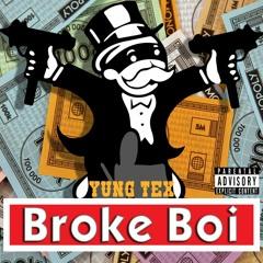 Broke Boi (prod. Yung Tex)