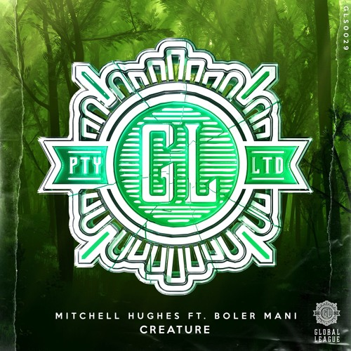 Mitchell Hughes - Creature (feat. boler mani)