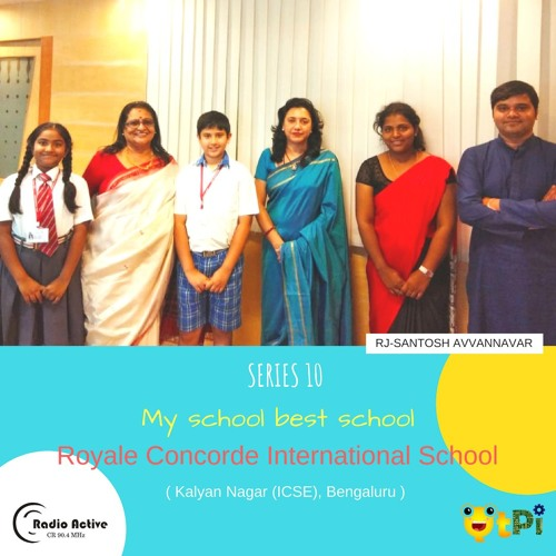 My School Best School Series 10-Royal Concorde International School-Kalyan Nagar ICSE