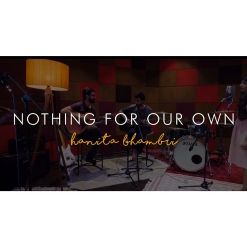 Nothing For Our Own (Live at Compass Box Studios)