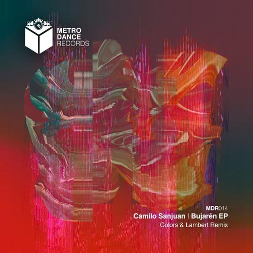 [MDR014] Camilo Sanjuan - Bujarén EP