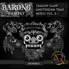 Yellow Claw - Amsterdam Trap Music, Vol. 3 Remixes [EDIT PACK]