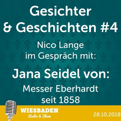Jana Seidel - Messer Eberhardt - Gesichter und Geschichten #4