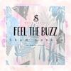 Sham Luxson- Feel The Buzz Ft. Emily Lucas