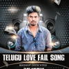 TELUGU-LOVE-FAIL-SONGS-MASHUP-DEDICATED-TO-MY-JANU-MIX-BY-DJ-PRASHANTH-DANDU.mp3
