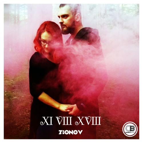 XI VIII XVIII By ZIONOV ND   OUT NOW!