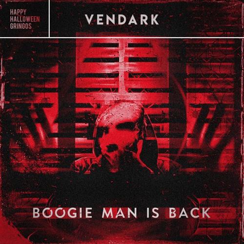 Vendark - Boogie Man Is Back