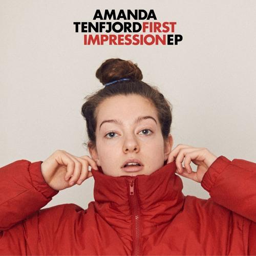 Amanda Tenfjord - First Impression EP