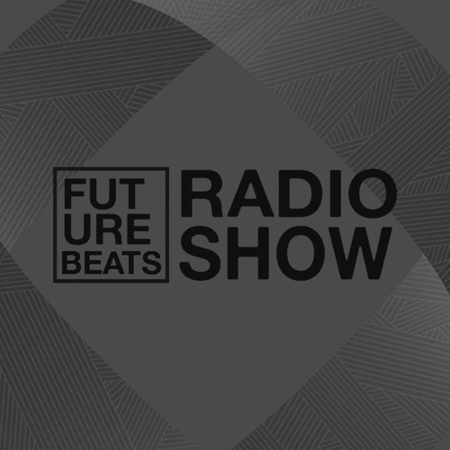 Future Beats Radio Show S02E03