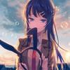 Seishun Buta Yarou wa Bunny Girl Senpai no Yume wo Minai Opening -Kimi no SeiFull by the peggi