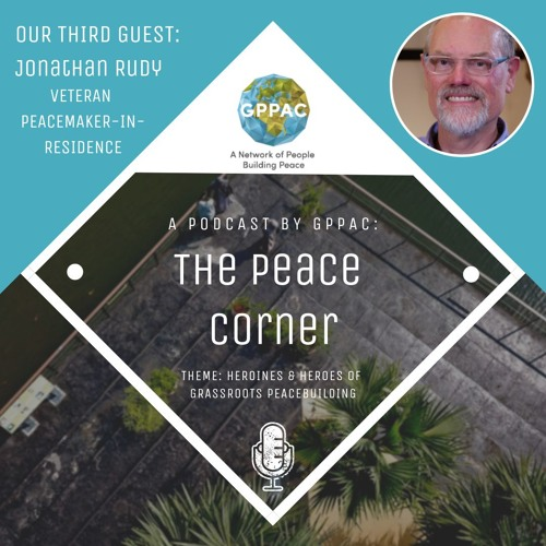 The Heroines and Heroes of Grassroots Peacebuilding (E03)