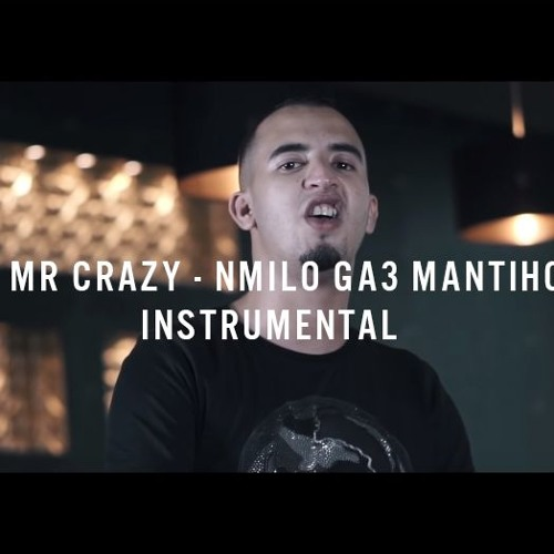 mr crazy nmilo ga3 mantiho
