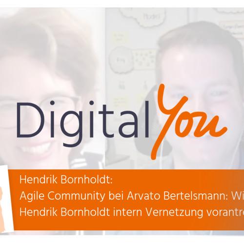 Agile Community bei Arvato Bertelsmann: Wie Hendrik Bornholdt intern Vernetzung vorantreibt