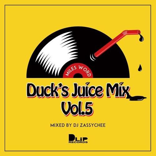 Duck's Juice Mix 5 / Miles Word